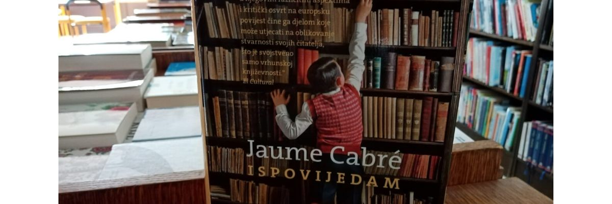 Jaume Cabré : Ispovijedam – čitateljski osvrt Tomislava Mlinca