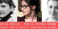 Nagovor na poeziju – Poezija pripada ženama