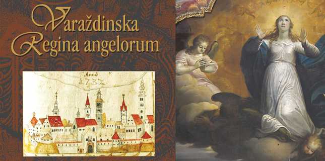 Varaždinska Regina angelorum – o marijanskoj baštini Varaždinske županije