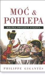 Moć & pohlepa kratka povijest svijeta