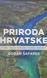 Priroda Hrvatske flora i fauna prirodnih staništa Hrvatske