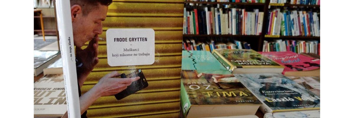 Frode Grytten : Muškarci koji nikome ne trebaju – čitateljski osvrt Romane Perečinec