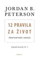12 pravila za život : protuotrov kaosu / Jordan B. Peterson