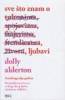 Sve što znam o ljubavi / Dolly Alderton