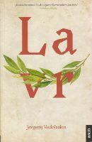 Lavr : nepovijesni roman / Jevgenij Vodolazkin