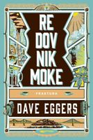 Redovnik Moke / Dave Eggers