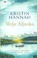 Moja Aljaska / Kristin Hannah