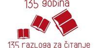 135 godina – 135 razloga za čitanje – Dan Gradske knjižnice Velika Gorica i 135. obljetnica knjižnice