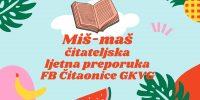 Miš-maš čitateljska ljetna preporuka FB Čitaonice GKVG