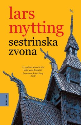 Lars Mytting : Sestrinska zvona – čitateljski osvrt Tomislava Mlinca