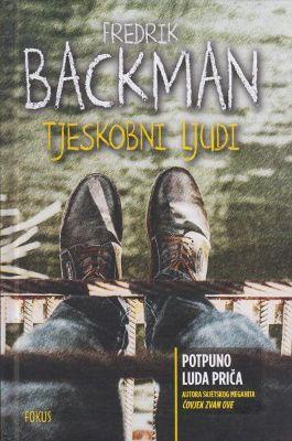 Fredrik Backman : Tjeskobni ljudi – čitateljski osvrt Tomislava Mlinca